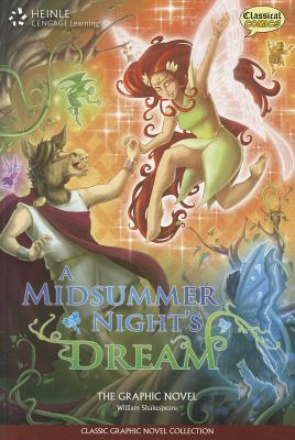 A Midsummer Night's Dream: Classic Graphic Novel Collection (Classic Graphic Novels), Classical Comics