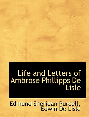 Image for Life and Letters of Ambrose Phillipps De Lisle