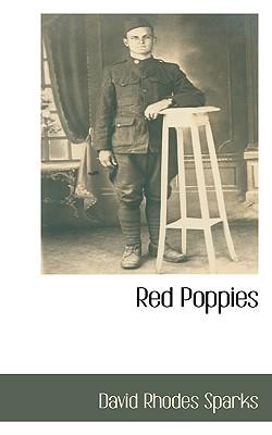 Red Poppies, Sparks, David Rhodes