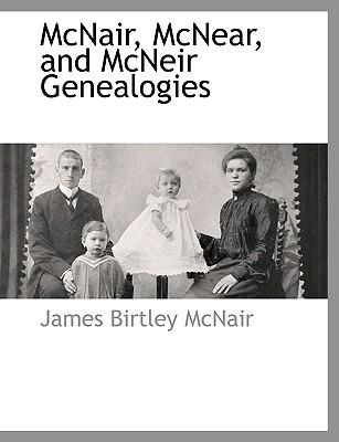 McNair, McNear, and McNeir Genealogies, McNair, James Birtley