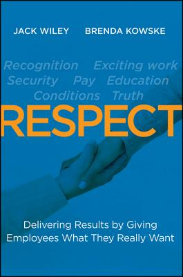 Image for RESPECT: Delivering Results by Giving Employees What They Really Want