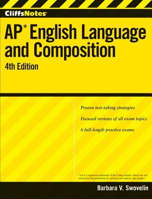 """""""CliffsNotes AP English Language and Composition with CD-ROM, 4th Edition (Cliffs AP)"""", """"Swovelin, Barbara V"""""""