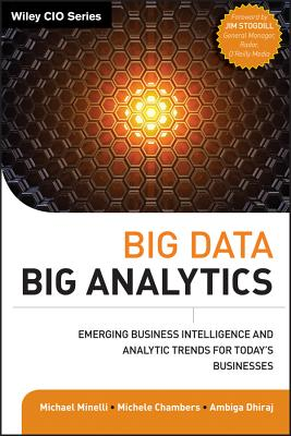 Image for Big Data, Big Analytics: Emerging Business Intelligence and Analytic Trends for Today's Businesses