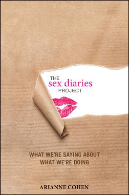 Image for The Sex Diaries Project: What We're Saying about What We're Doing