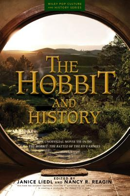 Image for The Hobbit and History: Companion to The Hobbit: The Battle of the Five Armies (Wiley Pop Culture and History Series)