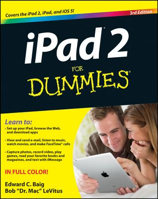 "iPad 2 For Dummies (For Dummies (Computers)), ""Baig, Edward C., LeVitus, Bob"""