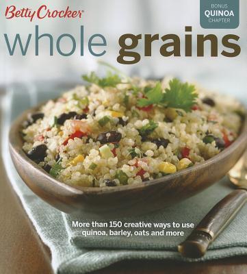 Image for Betty Crocker Whole Grains (Betty Crocker Cooking)