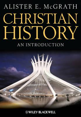Christian History: An Introduction, McGrath, Alister E.