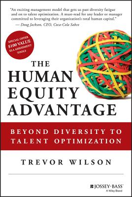 Image for The Human Equity Advantage: Beyond Diversity to Talent Optimization