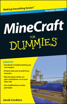 Minecraft for Dummies: Portable Edition, Jacob Cordeiro