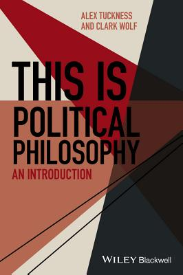 Image for This Is Political Philosophy: An Introduction (This is Philosophy)