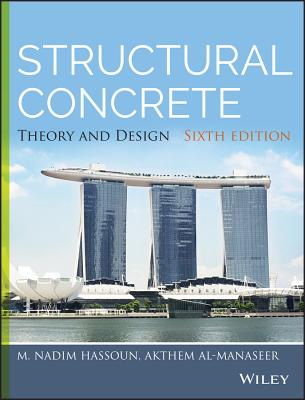 Structural Concrete Theory And Design 6Ed (Hb 2015)