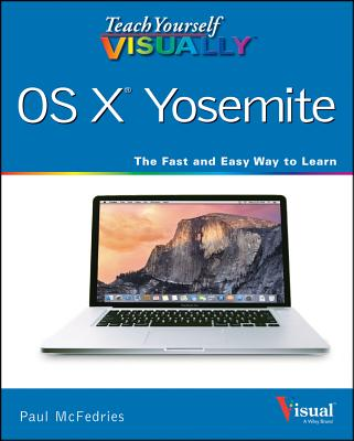 Image for Teach Yourself VISUALLY OS X Yosemite (Teach Yourself VISUALLY (Tech))