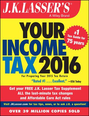 Image for J.K. Lasser's Your Income Tax 2016: For Preparing Your 2015 Tax Return