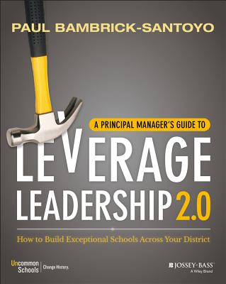 Image for A Principal Manager's Guide to Leverage Leadership 2.0: How to Build Exceptional Schools Across Your District