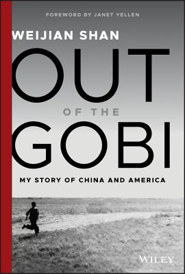 Image for Out of the Gobi: My Story of China and America