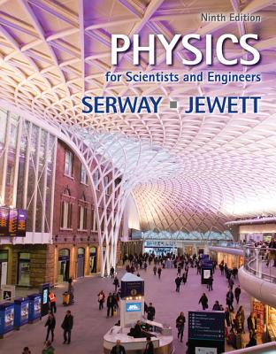 Physics for Scientists and Engineers (AP Edition), Serway, Raymond A.; Jewett, John W.