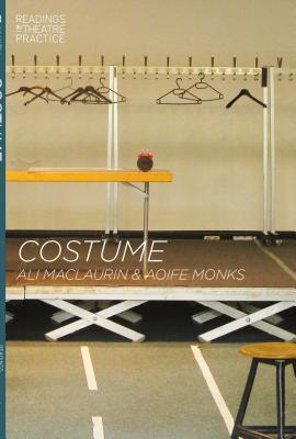 Costume: Readings in Theatre Practice