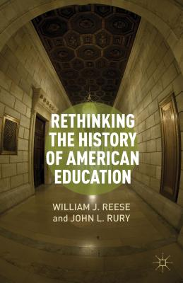 Image for Rethinking the History of American Education