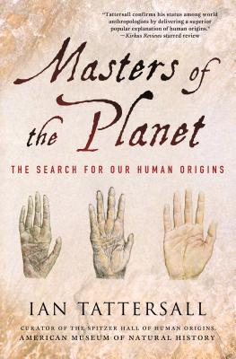 Image for Masters of the Planet: The Search for Our Human Origins (MacSci)