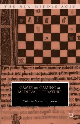 Image for Games and Gaming in Medieval Literature (The New Middle Ages)