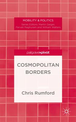 Image for Cosmopolitan Borders (Mobility & Politics)