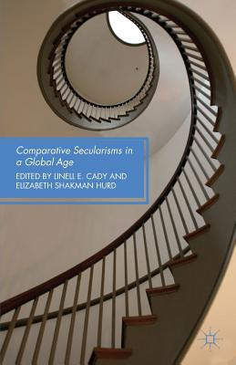 Image for Comparative Secularisms in a Global Age