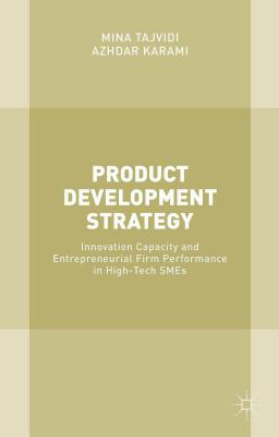 Image for Product Development Strategy: Innovation Capacity and Entrepreneurial Firm Performance in High-Tech SMEs