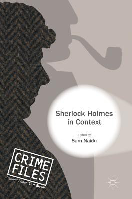 Sherlock Holmes in Context (Crime Files)