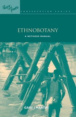 Image for Ethnobotany: A Methods Manual (People and Plants International Conservation)
