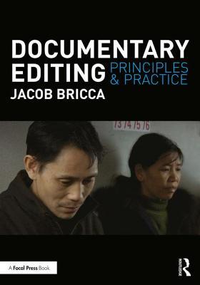 Documentary Editing: Principles & Practice, Bricca  ACE, Jacob