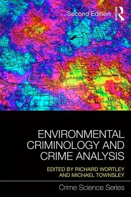 Image for Environmental Criminology and Crime Analysis (Crime Science Series)