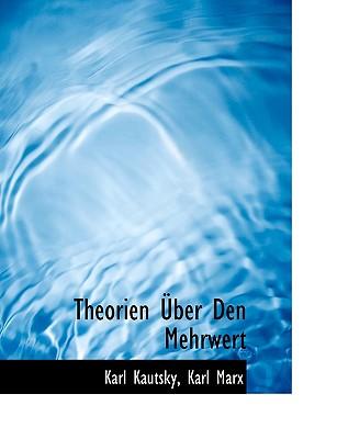 Theorien �ber Den Mehrwert (German Edition), Kautsky, Karl; Marx, Karl