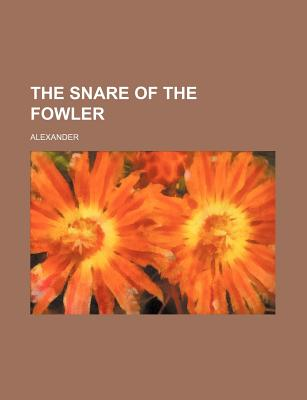 Image for The Snare of the Fowler