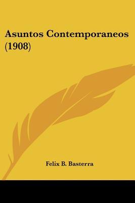 Asuntos Contemporaneos (1908)