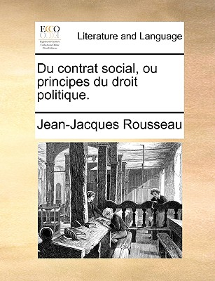 Image for Du contrat social, ou principes du droit politique. (French Edition)