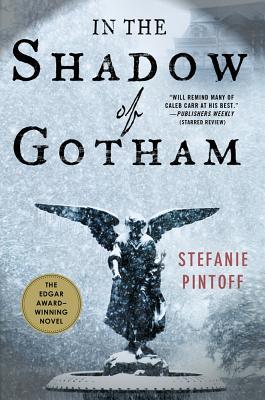 In the Shadow of Gotham, Pintoff, Stefanie