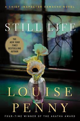 Still Life: A Chief Inspector Gamache Novel, Penny, Louise