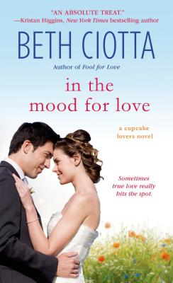 Image for In the Mood for Love: A Cupcake Lovers Novel (The Cupcake Lovers)