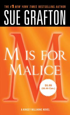 'M' is for Malice (Kinsey Millhone), Sue Grafton