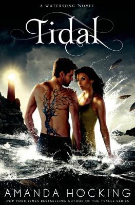 Tidal (A Watersong Novel), Hocking, Amanda
