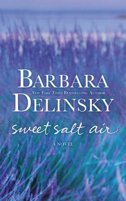 Sweet Salt Air, Delinsky, Barbara