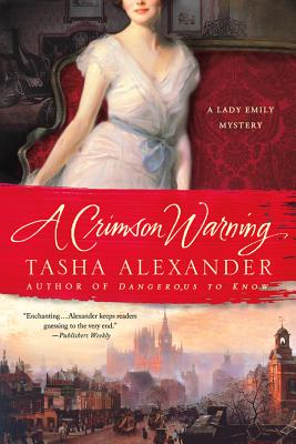 Image for A Crimson Warning: A Lady Emily Mystery (Lady Emily Mysteries)