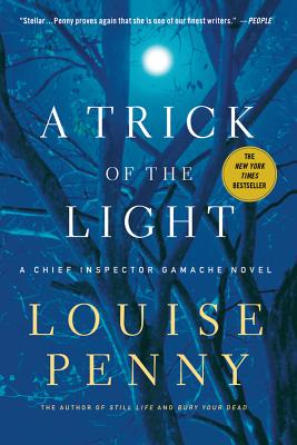 TRICK OF THE LIGHT (CHIEF INSPECTOR GAMACHE, NO 7), PENNY, LOUISE