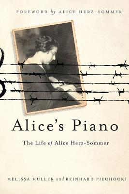 Image for Alice's Piano: The Life of Alice Herz-Sommer