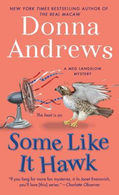 Image for Some Like It Hawk: A Meg Langslow Mystery (Meg Langslow Mysteries)