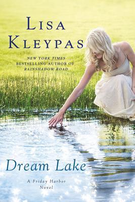 Dream Lake, Lisa Kleypas