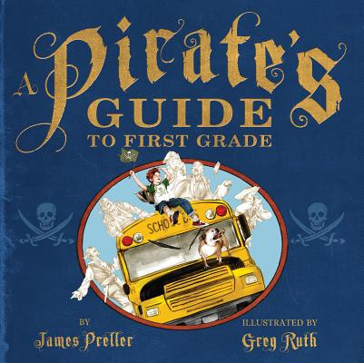 Image for A Pirate's Guide to First Grade