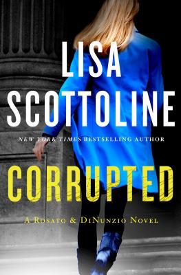 Image for Corrupted (A Rosato & DiNunzio Novel)