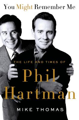 Image for You Might Remember Me: The Life and Times of Phil Hartman